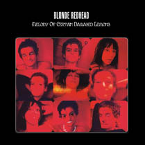 Melody of Certain Damaged Lemons | Blonde Redhead