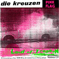 Pink Flag / Land of Treason | Die Kreuzen
