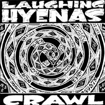 Crawl | Laughing Hyenas