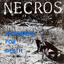Conquest for Death | Necros