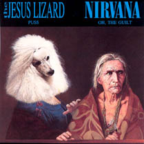 Puss / Oh, the Guilt | The Jesus Lizard