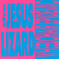 Wheelchair Epidemic / Dancing Naked Ladies | The Jesus Lizard