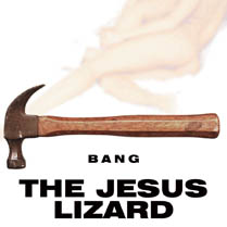 Bang! (Singles Compilation) | The Jesus Lizard