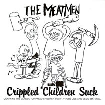 Crippled Children Suck | The Meatmen