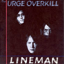 Witchita Lineman | Urge Overkill