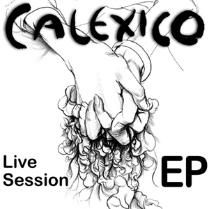 iTunes Live Session | Calexico