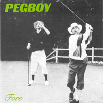 Fore | Pegboy