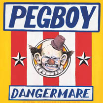 Pegboy/ Kepone Split Single | Pegboy