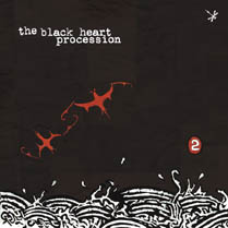 2 | The Black Heart Procession