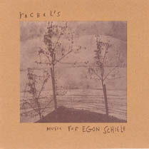 Music for Egon Schiele | Rachel's