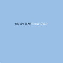 The End Is Near | The New Year