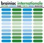 Internationale | Brainiac