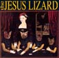 Liar | The Jesus Lizard