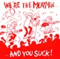 We're the Meatmen and You Suck | The Meatmen